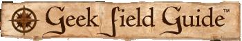 Geek Field Guide